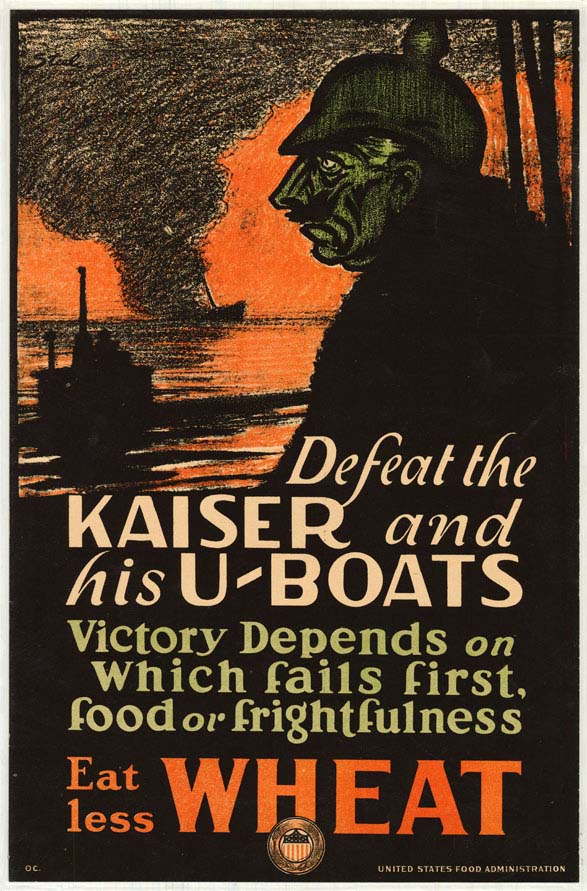 Poster of Kaiser and U-Boat urging consumers to eat less wheat.
