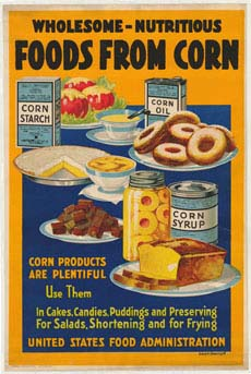 Poster informing consumers about nutritious foods that come from corn.
