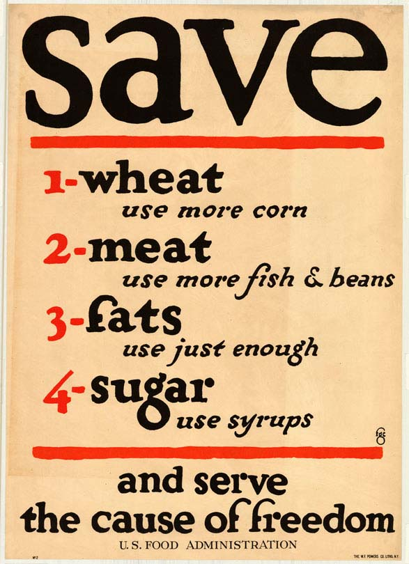 Poster encouraging consumers to save wheat, meat, fats, and sugar.
