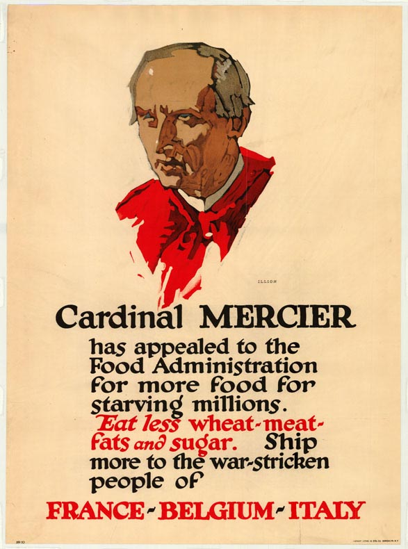 Poster encouraging consumers to eat less wheat-meat-fats and sugar, due to Cardinal Mercier's appeals to the Food Administration.