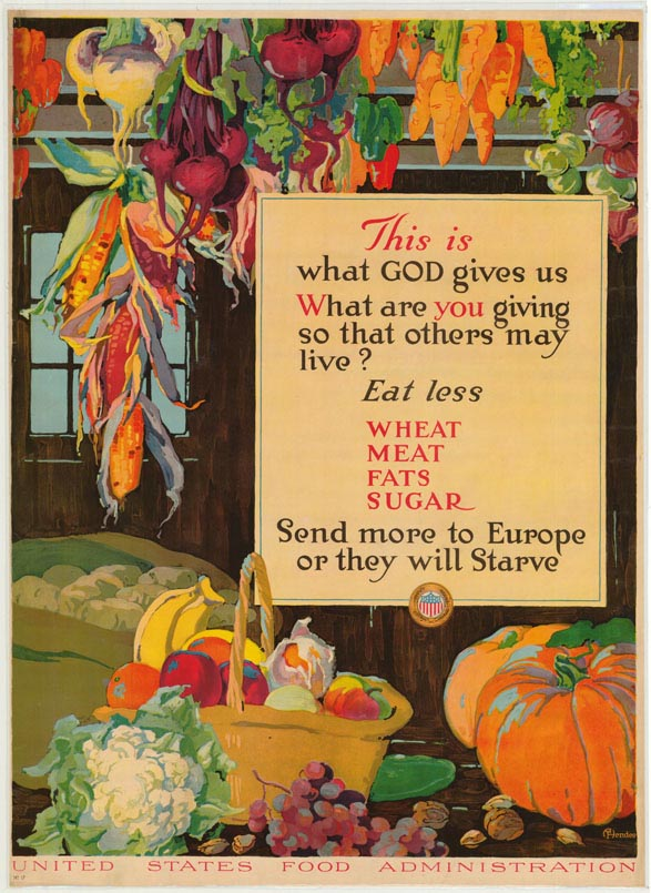 Poster encouraging consumers to eat less wheat, meat, fats and sugar so that they may be sent to Europe.