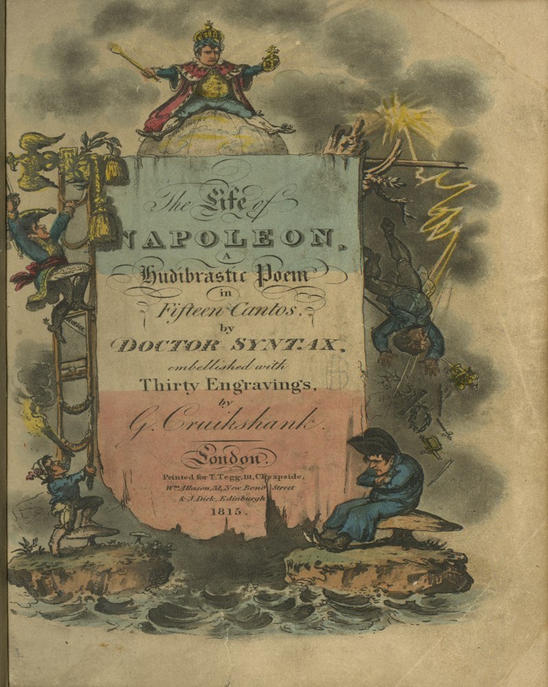 Color engraving on title page of The Life of Napoleon, a Hudibrastic Poem in Fifteen Cantos